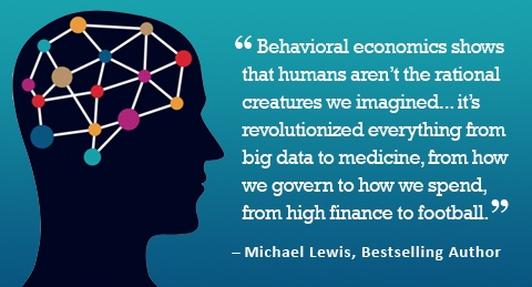 "Pictured: a silhouette of a human head with a quote. The quote is from Michael Lewis and says ""Behavioral economics shows that humans aren't the rational creatures we imagined... its revolutionized everything from big data to medicine, from how we govern to how we spend, from high finance to football."""