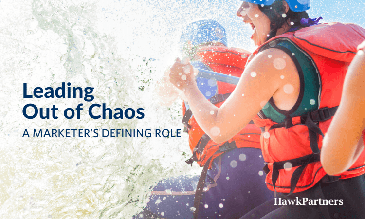 Leading Out of Chaos: A Marketer's Defining Role